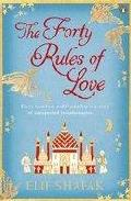 The Forty Rules Of Love por Elif Shafak