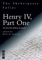 Henry Iv Part One: The First Part Of Henry The Fourth por William Shakespeare