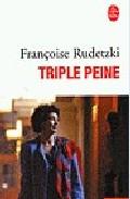 Triple Peine por Françoise Rudetzki