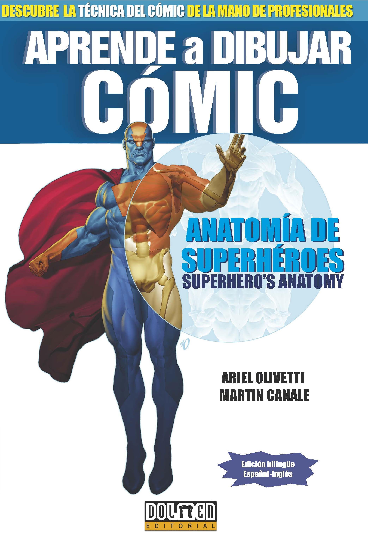 APRENDE A DIBUJAR COMIC: ANATOMIA DE SUPERHEROES | ARIEL OLIVETTI ...