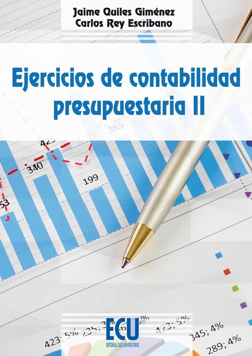 EJERCICIOS DE CONTABILIDAD PRESUPUESTARIA II EBOOK | JAIME QUILES ...