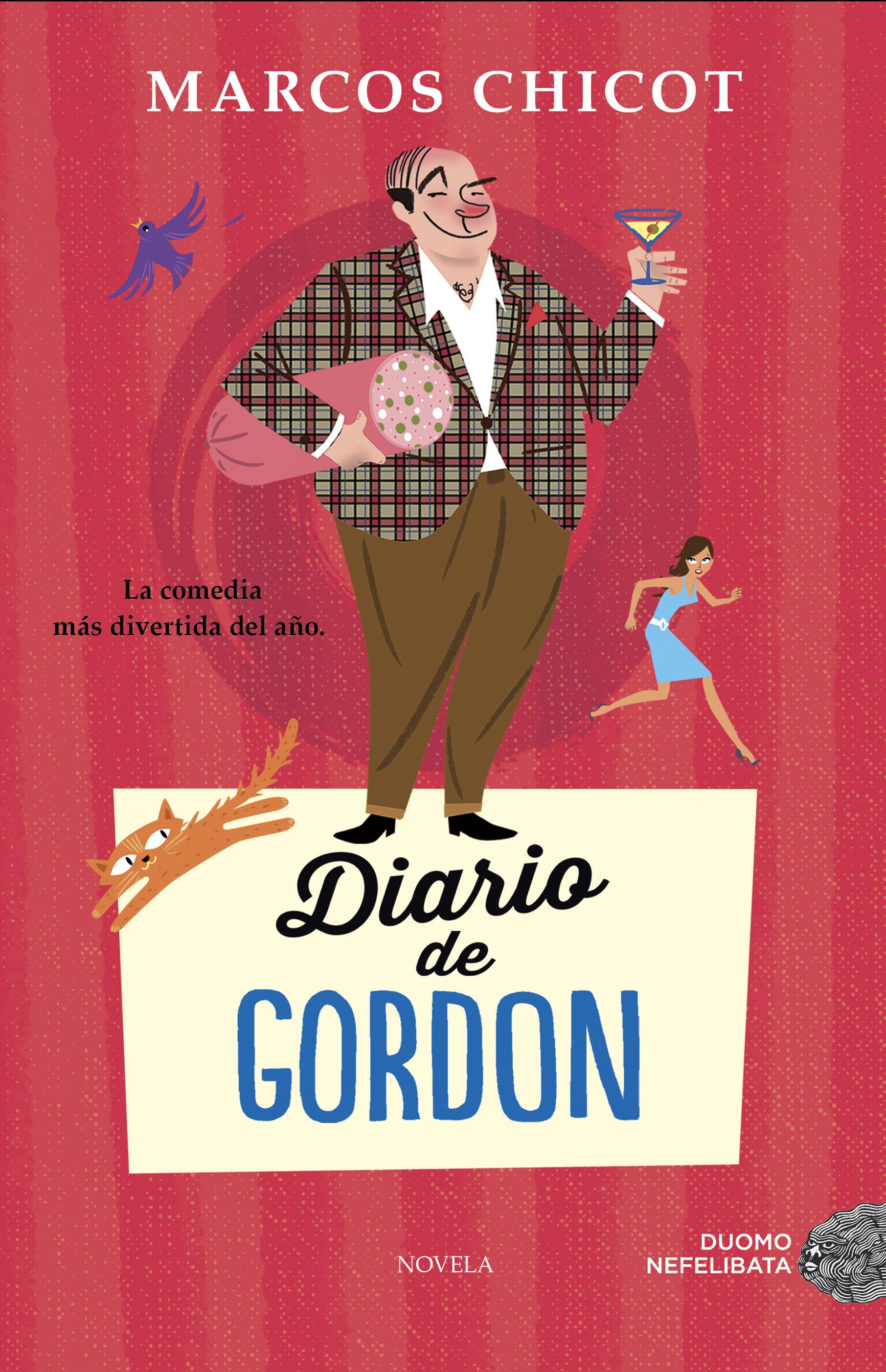 DIARIO DE GORDON   MARCOS CHICOT   Comprar libro 9788416261505