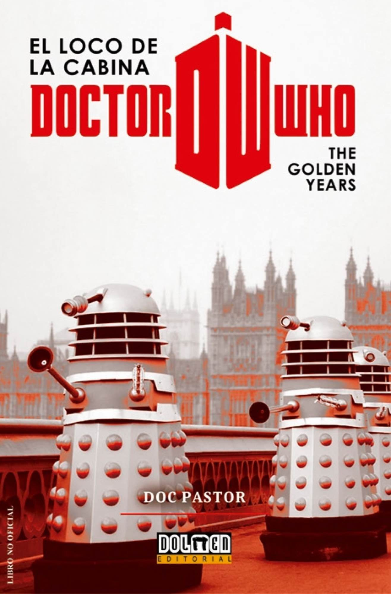 doctor who el loco de la cabina: the golden years-9788416436705