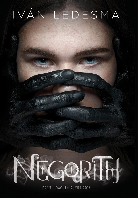 negorith (premi joaquim ruyra 2017)-ivan ledesma-9788416670505