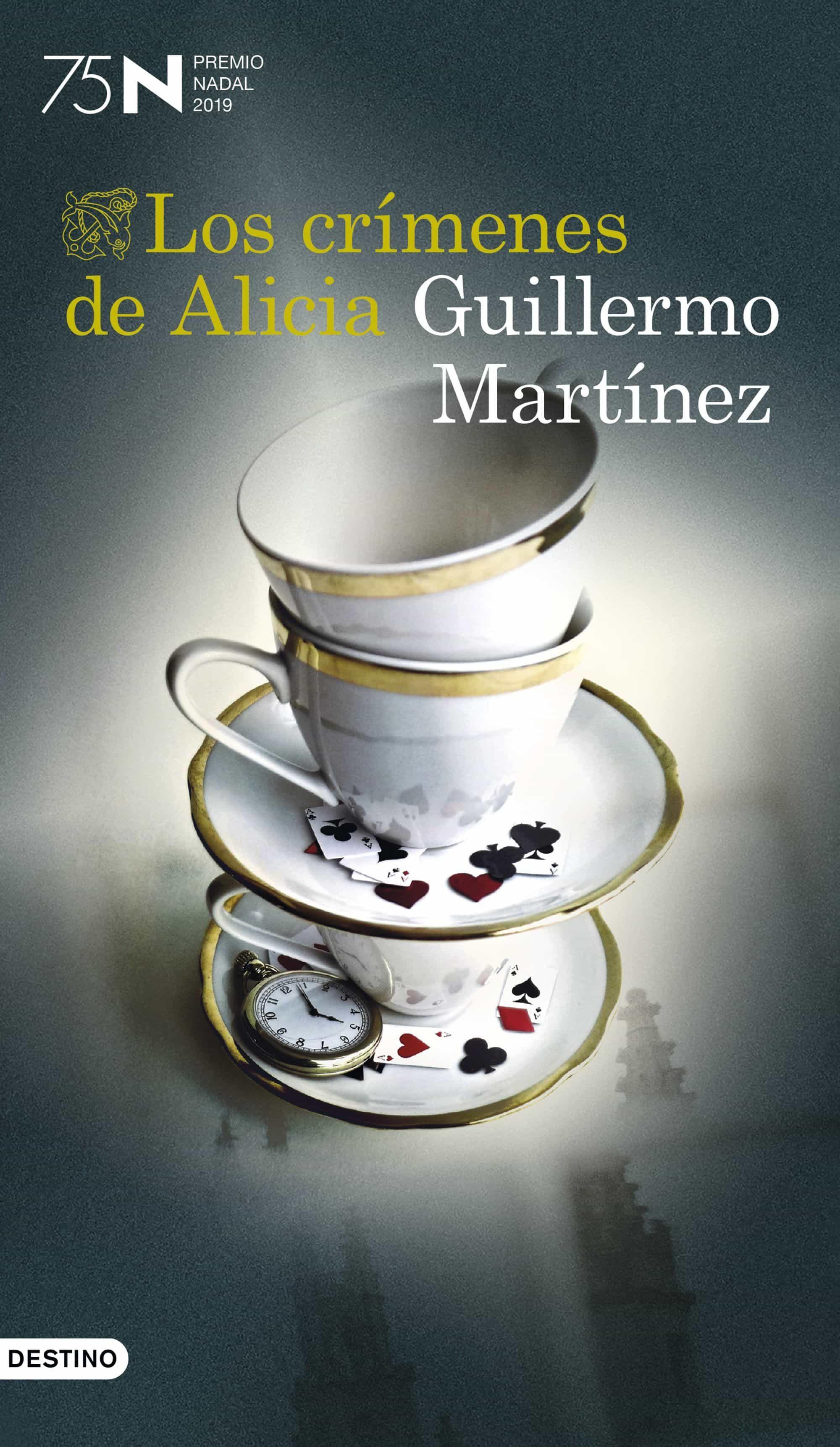 Los Crimenes De Alicia (premio Nadal 2019) por Guillermo Martinez