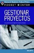 Gestionar Proyectos: Una Guia Practica Para Gestionar Tareas Y Pe Rsonas por Mary Grace Duffy epub
