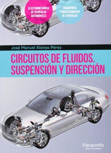 circuitos de fluidos. suspension y direccion-jose manuel alonso perez-9788428399005