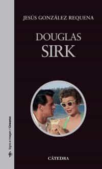 Douglas Sirk por Jesus Gonzalez Requena epub