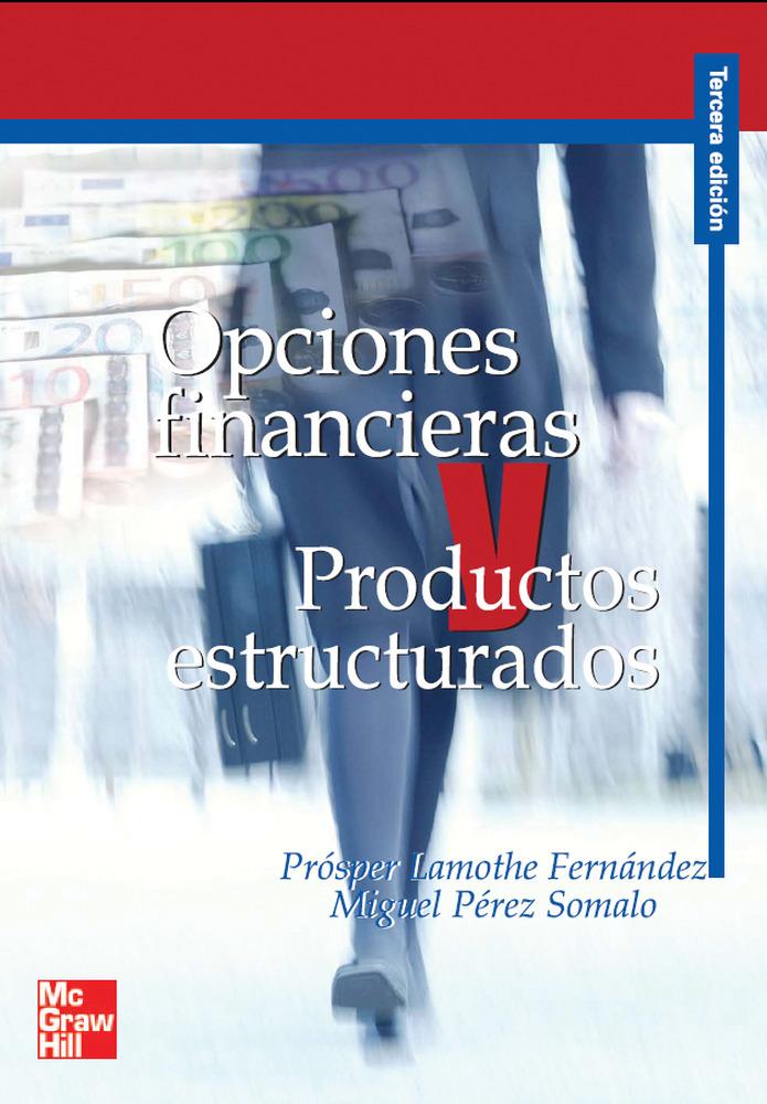 Opciones Financieras Y Productos Estructurados por Prosper Lamothe epub
