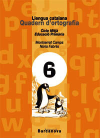 quadern d ortografia 6 llengua catalana (ed.primaria) (cicle mitj a)-montserrat camps mundo-nuria fabres-9788448908805