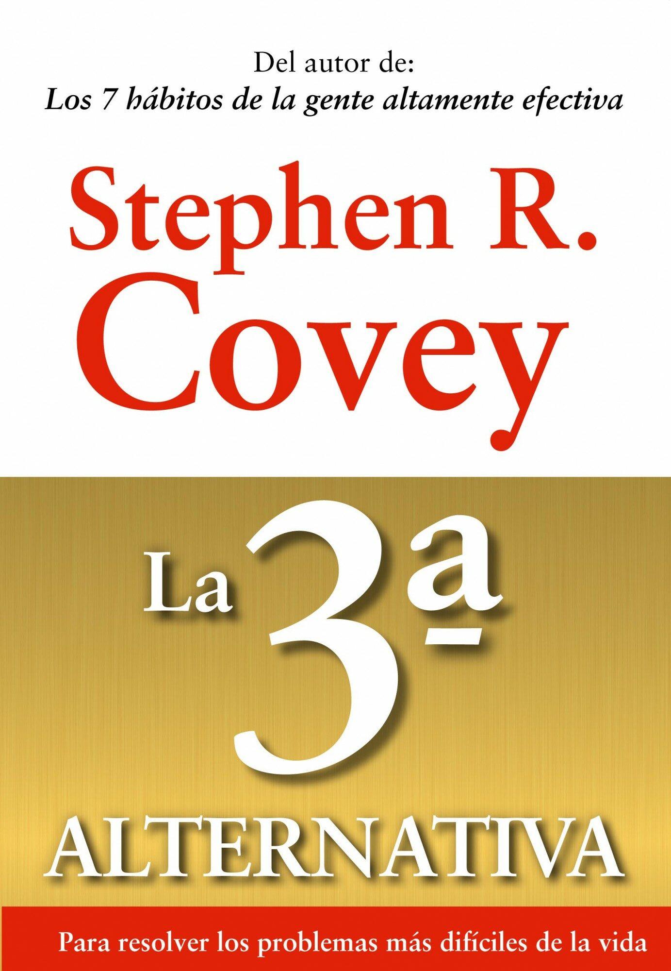 La Tercera Alternativa Stephen Covey Pdf