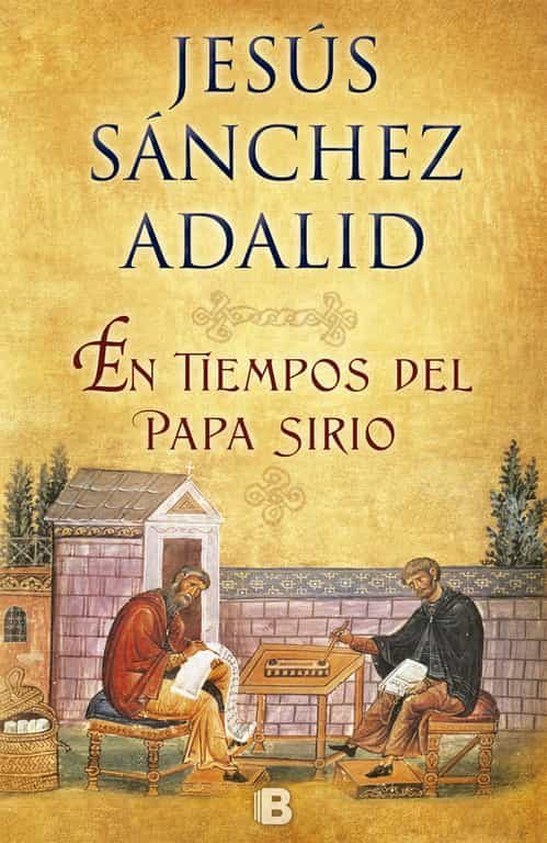 En Tiempos Del Papa Sirio por Jesus Sanchez Adalid