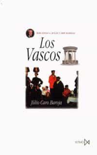 los vascos (9ª ed.)-julio caro baroja-9788470900105