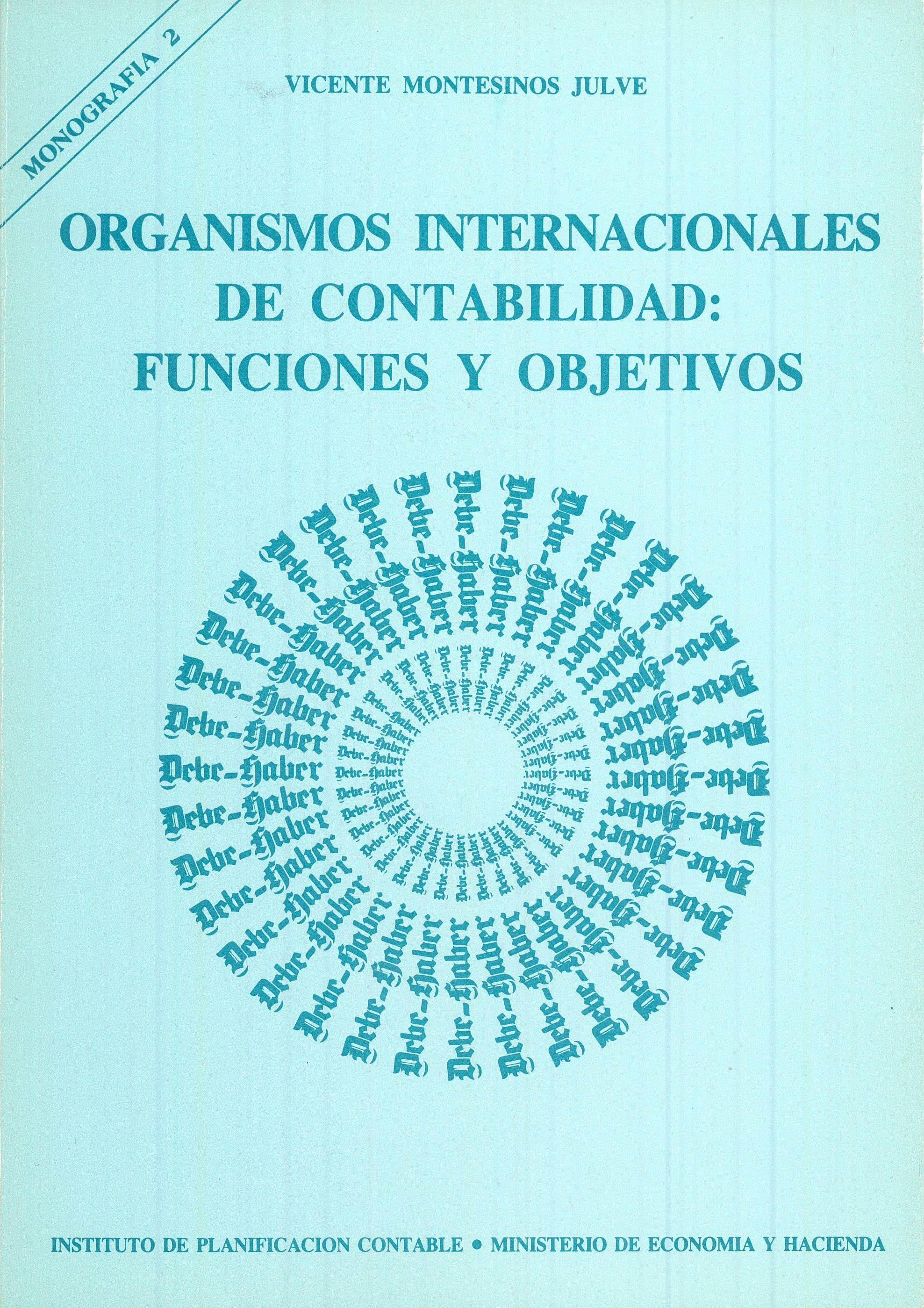 ORGANISMOS INTERNACIONALES DE CONTABILIDAD: FUNCIONES Y OBJETIVOS ...