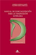 Manual De Documentacion Para La Traduccion Literaria por Vv.aa. Gratis