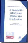 Descargas gratuitas de libros electrónicos para kindle fire hd «La Negociacion Colectiva En España: Una Mirada Critica»