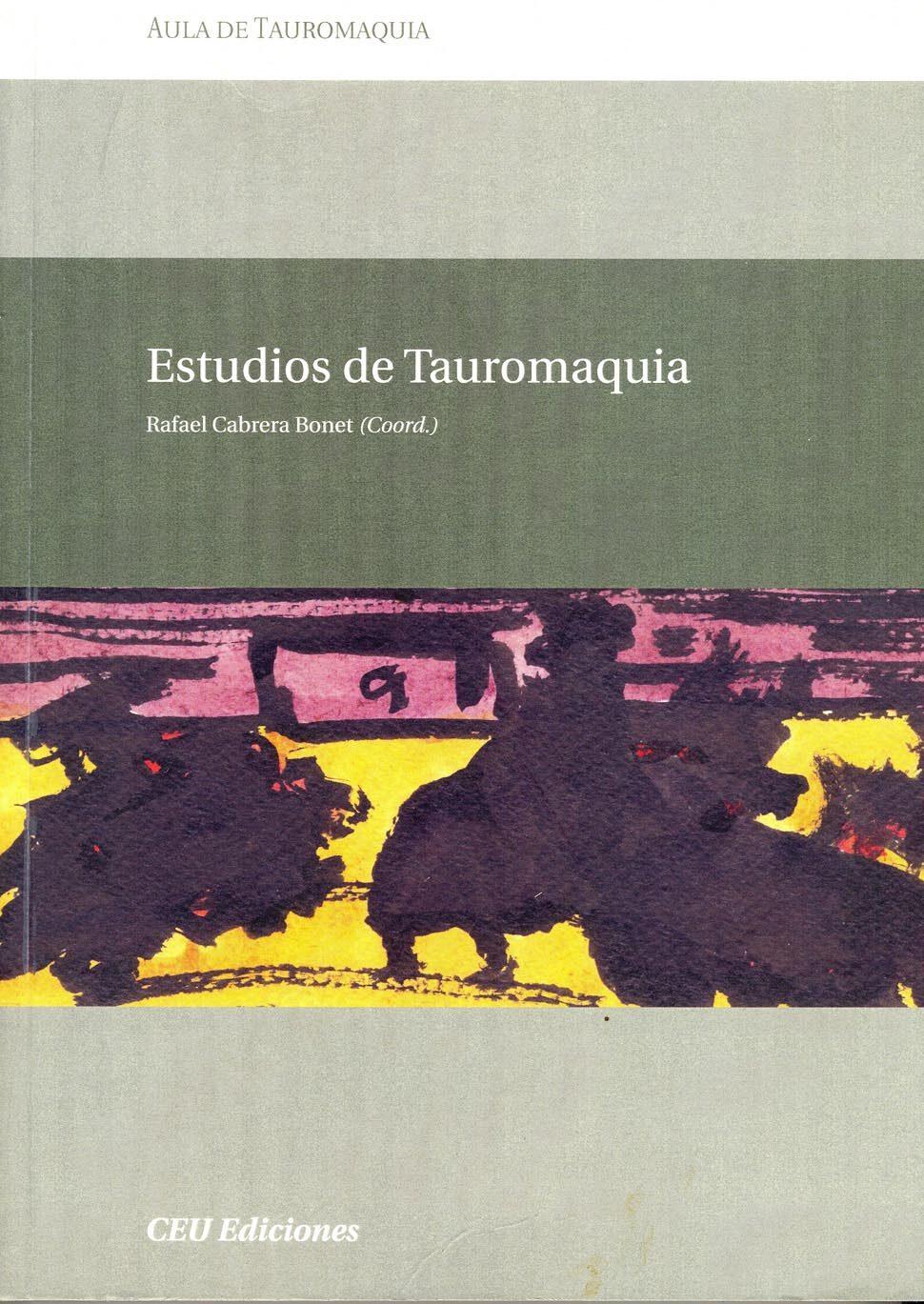 Aula De Tauromaquia Iv: Curso Academico 2004-2005. Estudios De Ta Uromaquia por Rafael Cabrera Bonet epub