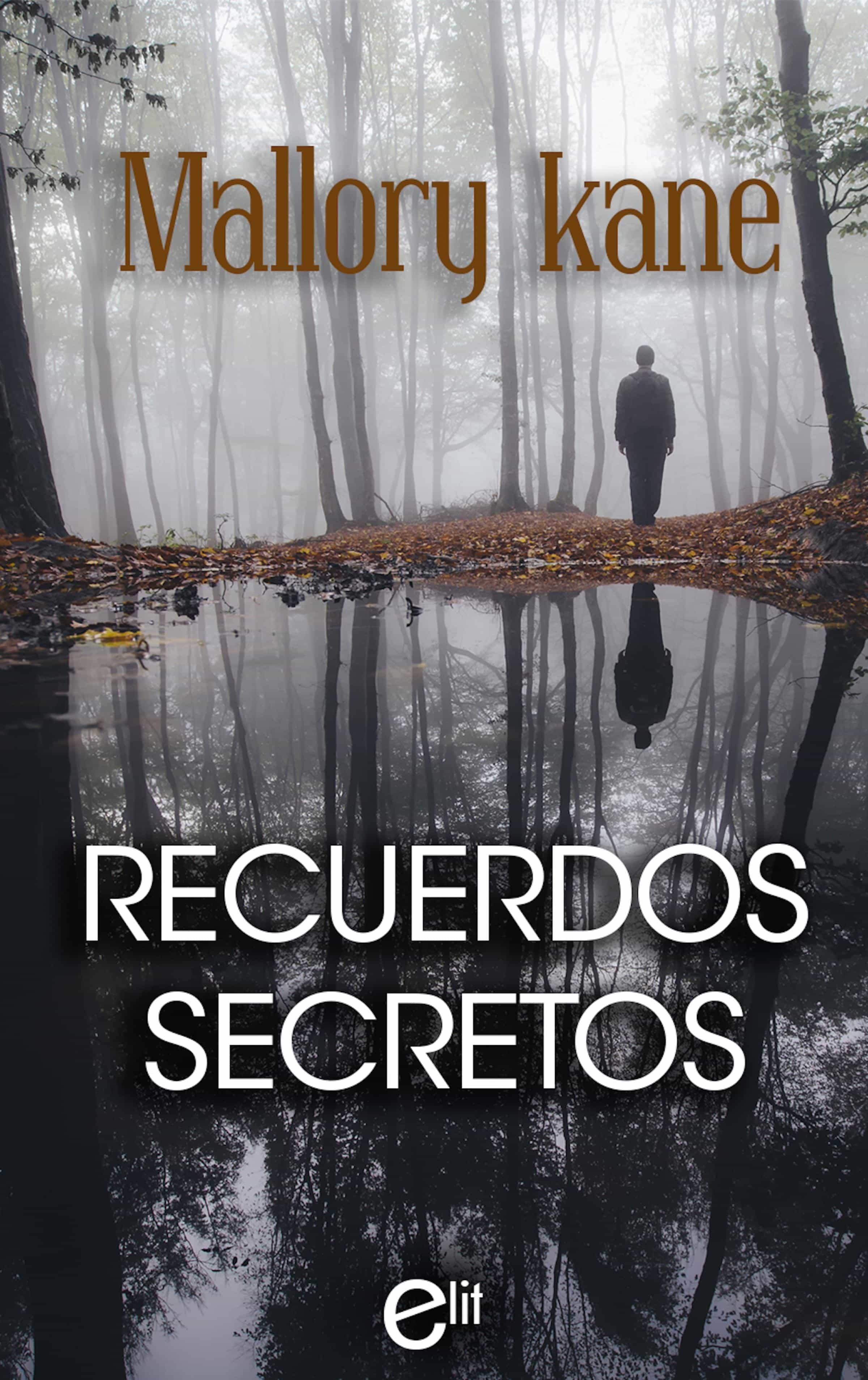 Recuerdos secretos – Mallory Kane (Rom)   9788491700005