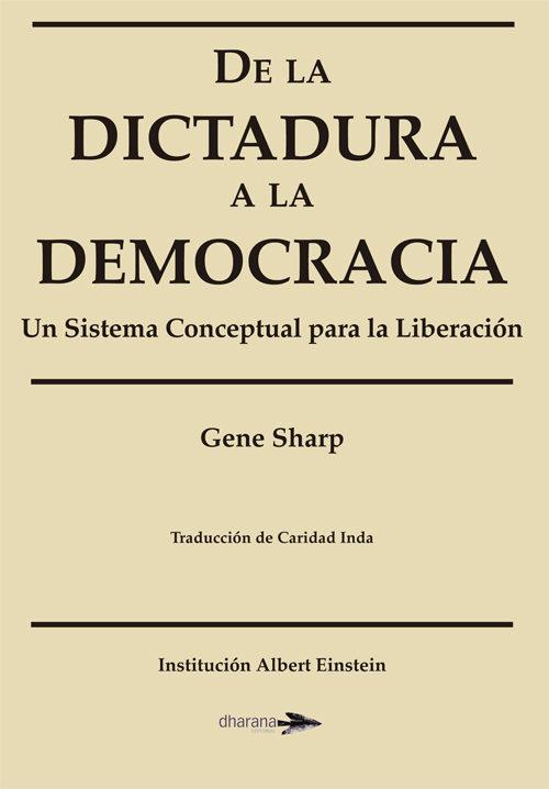 de la dictadura a la democracia gene sharp