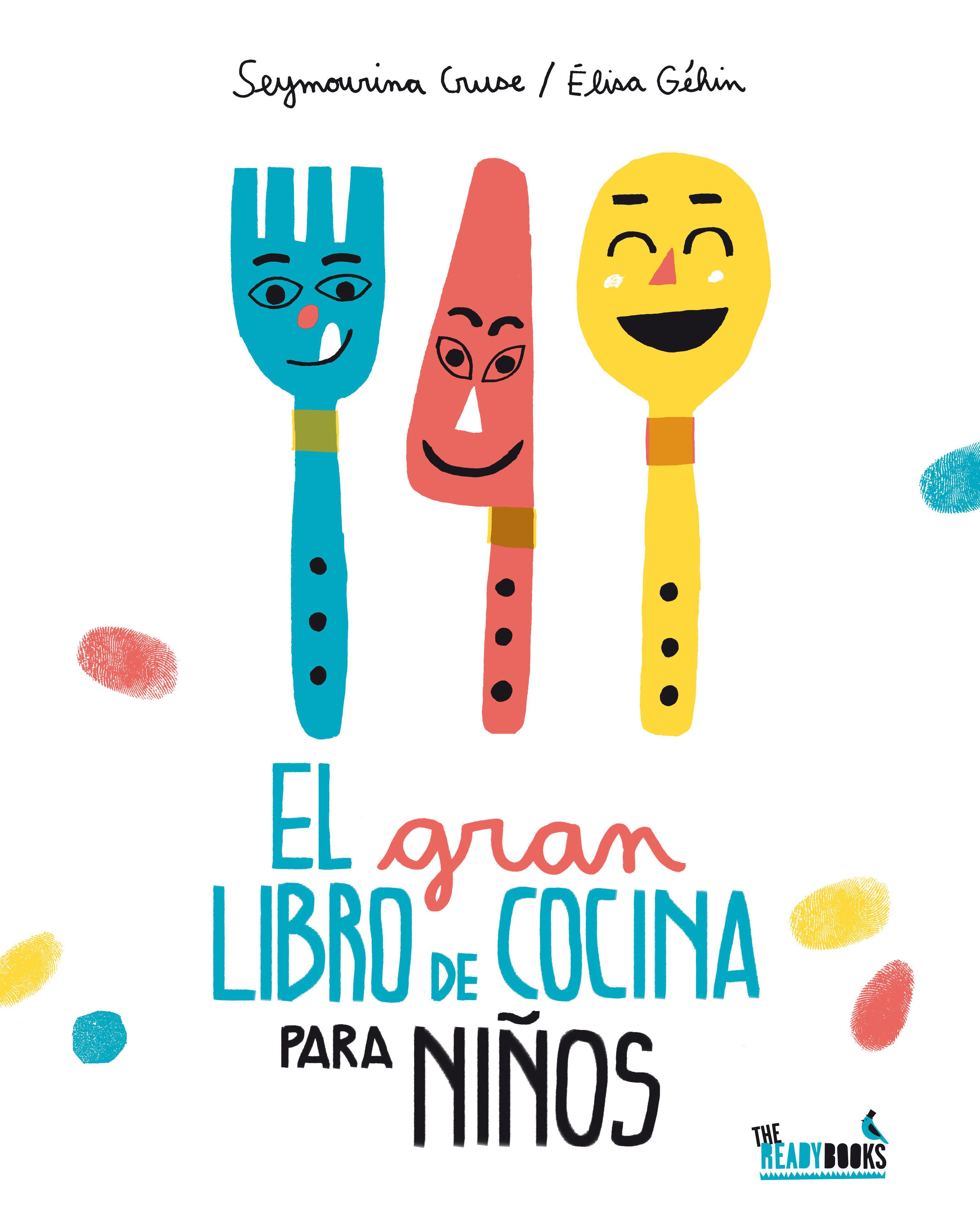 EL GRAN LIBRO DE COCINA PARA NIÑOS | SEYMOURINA CRUSE | Comprar ...