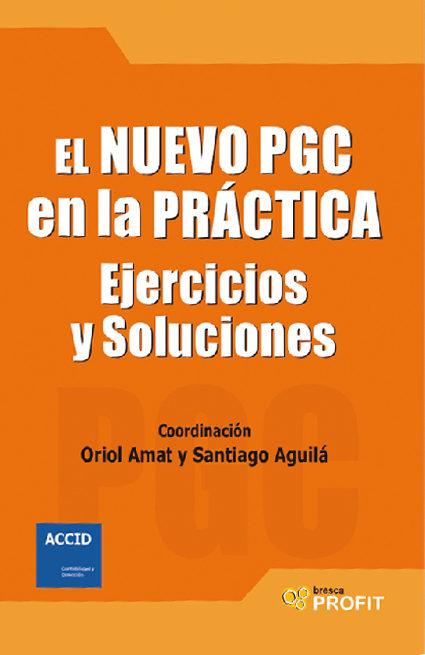 El Nuevo Pgc En La Practica por Santiago Aguila;                                                                                    Oriol Amat epub