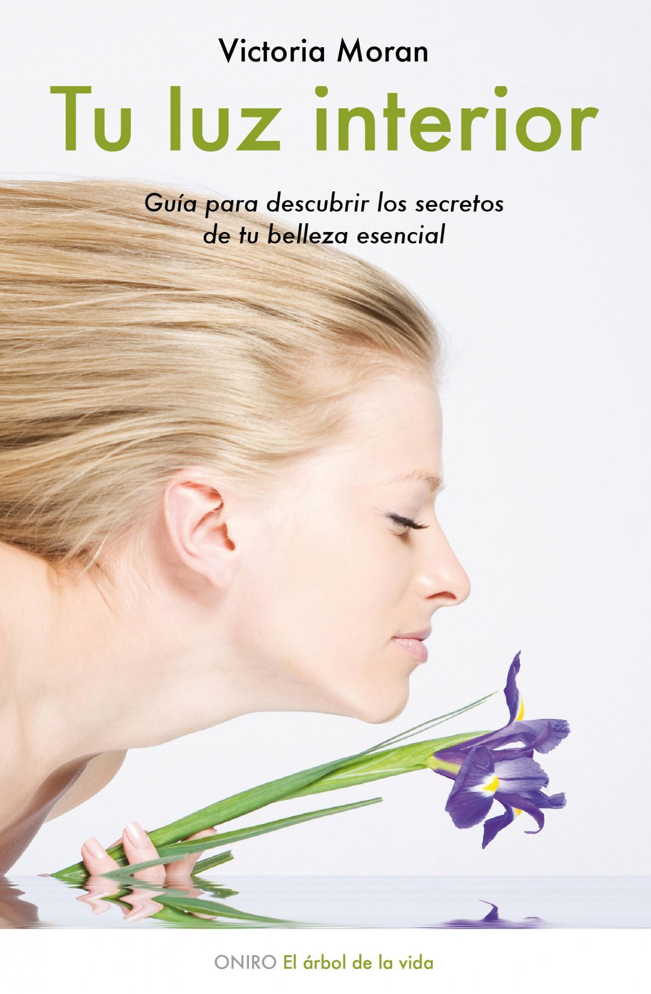 Tu Luz Interior: Guia Para Descubrir Los Secretos De Tu Belleza E Sencial por Victoria Moran epub
