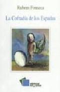 La Cofradia De Los Espadas por Ruben Fonseca
