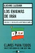Los Enigmas De Iran: Sociedad Y Politica En La Republica Islamica por Luciano Zaccara epub