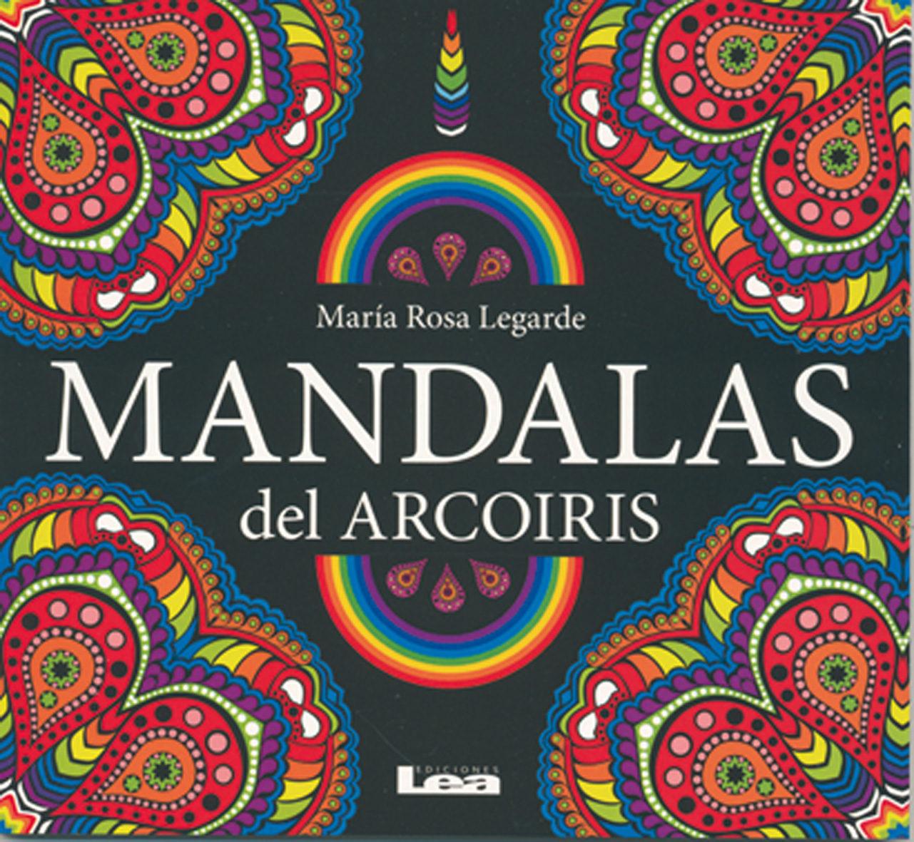 MANDALAS DEL ARCOIRIS | MARIA ROSA LEGARDE | Comprar libro 9789876348805