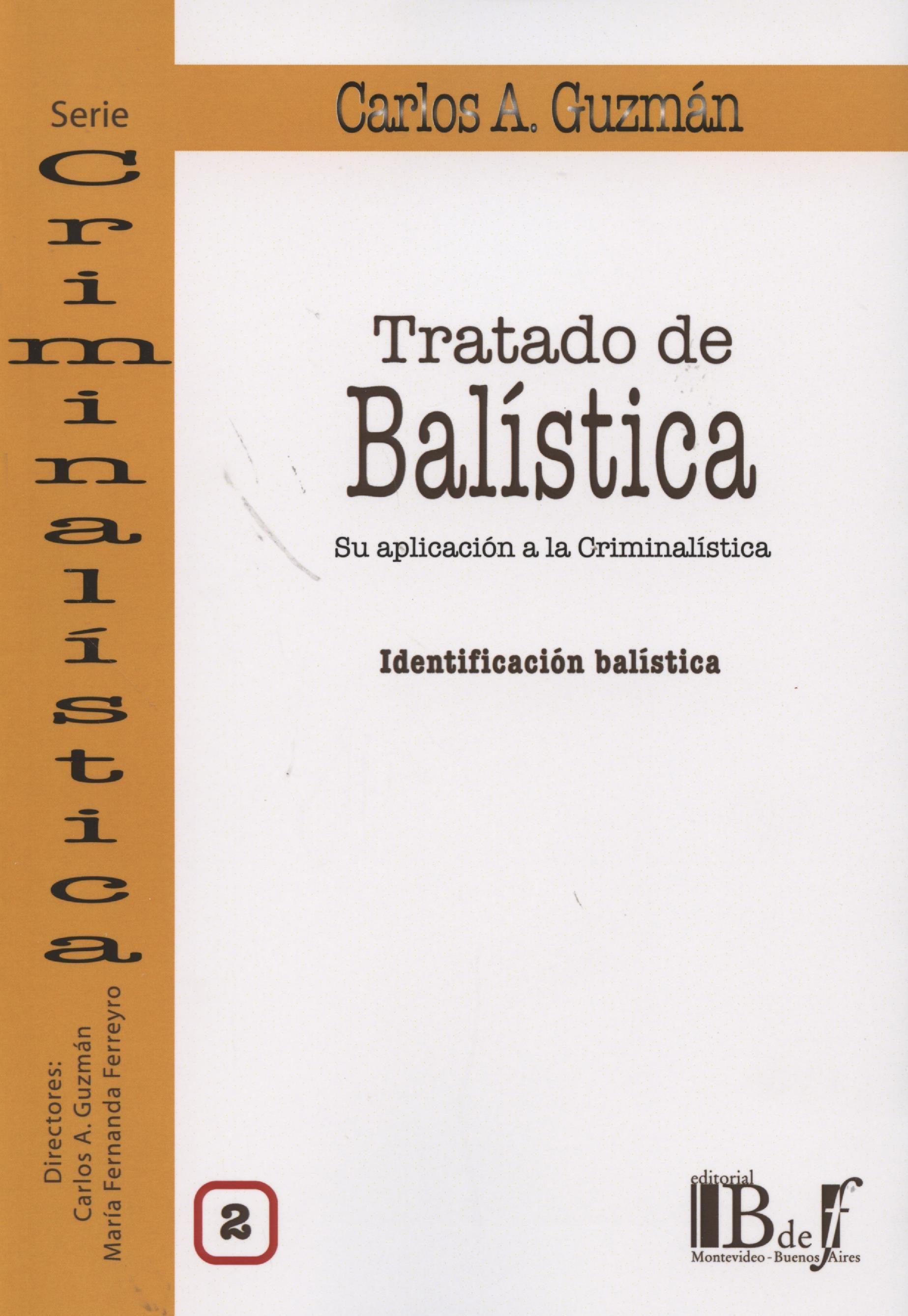 Tratado De Balistica, Ii por Carlos A. Guzman