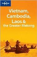 Vietnam, Cambodia & Laos (lonely Planet) por Nick Ray;                                                                                    Thomas Huhti epub