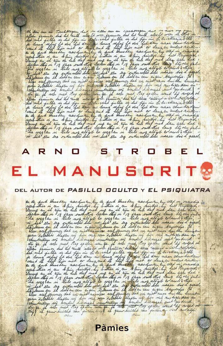(pe) el manuscrito-arno strobel-9788415433415