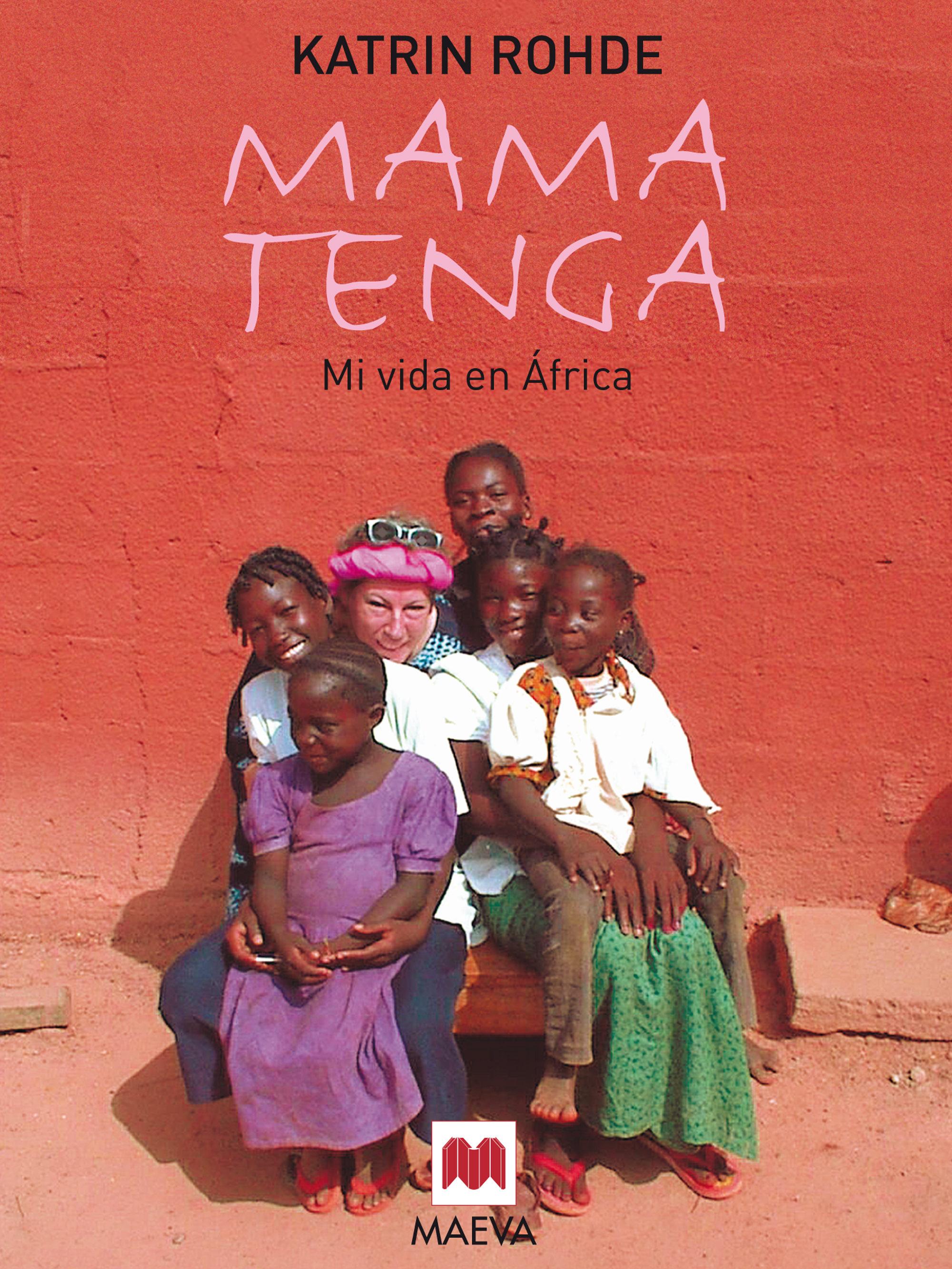 mama tenga (ebook)-katrin rohde-9788415532415