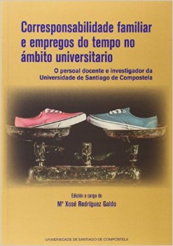 Corresponsabilidade Familiar E Empregos Do Tempo No Ambito Universitario por Maria Xose Rodriguez Galdo epub