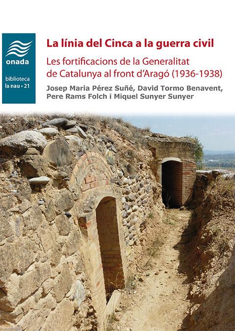 la linia del cinca a la guerra civil: les fortificacions de la generalitat de catalunya al front d arago (1936-1938)-9788417638115