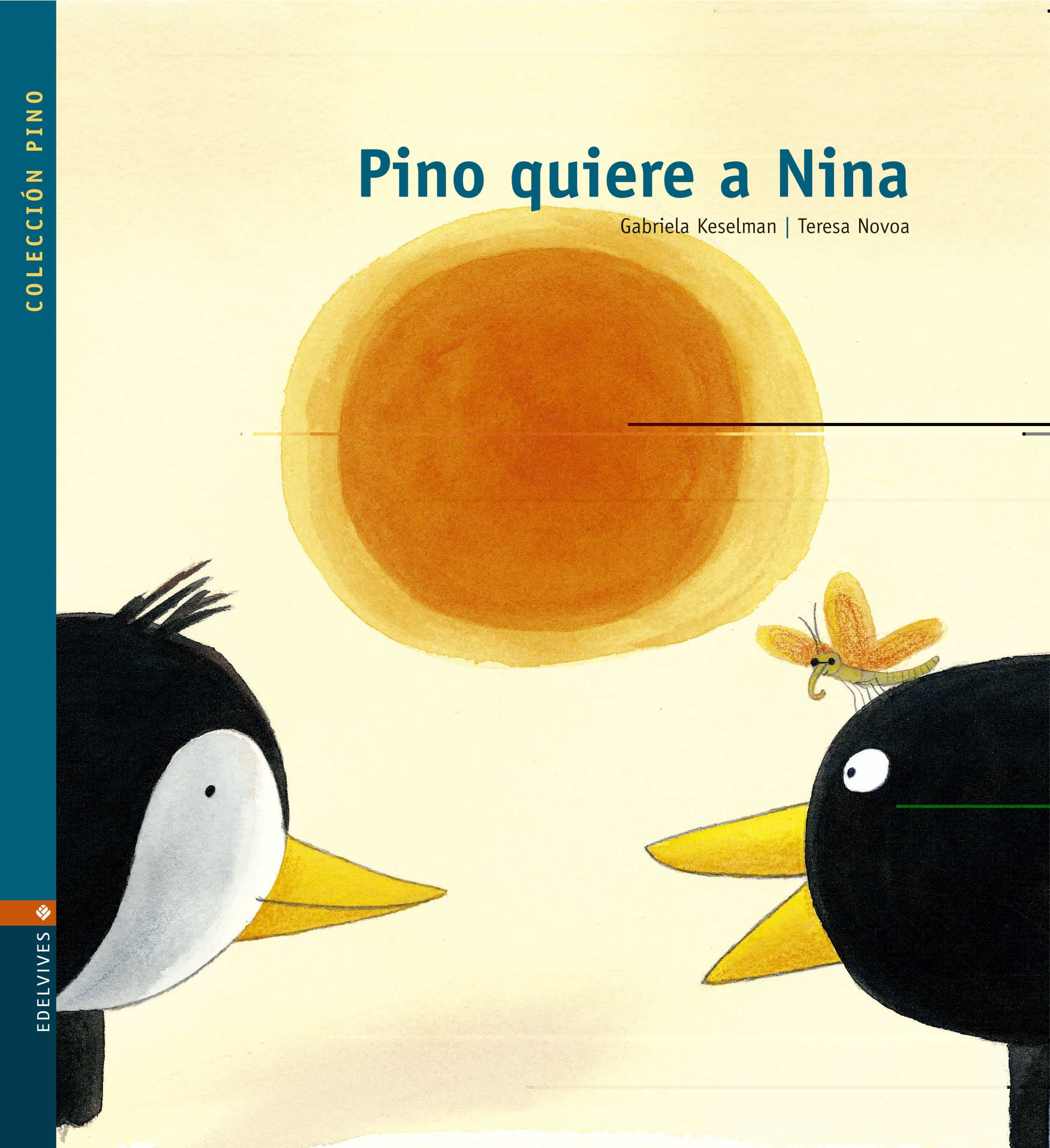 Pino Quiere A Nina por Gabriela Keselman epub