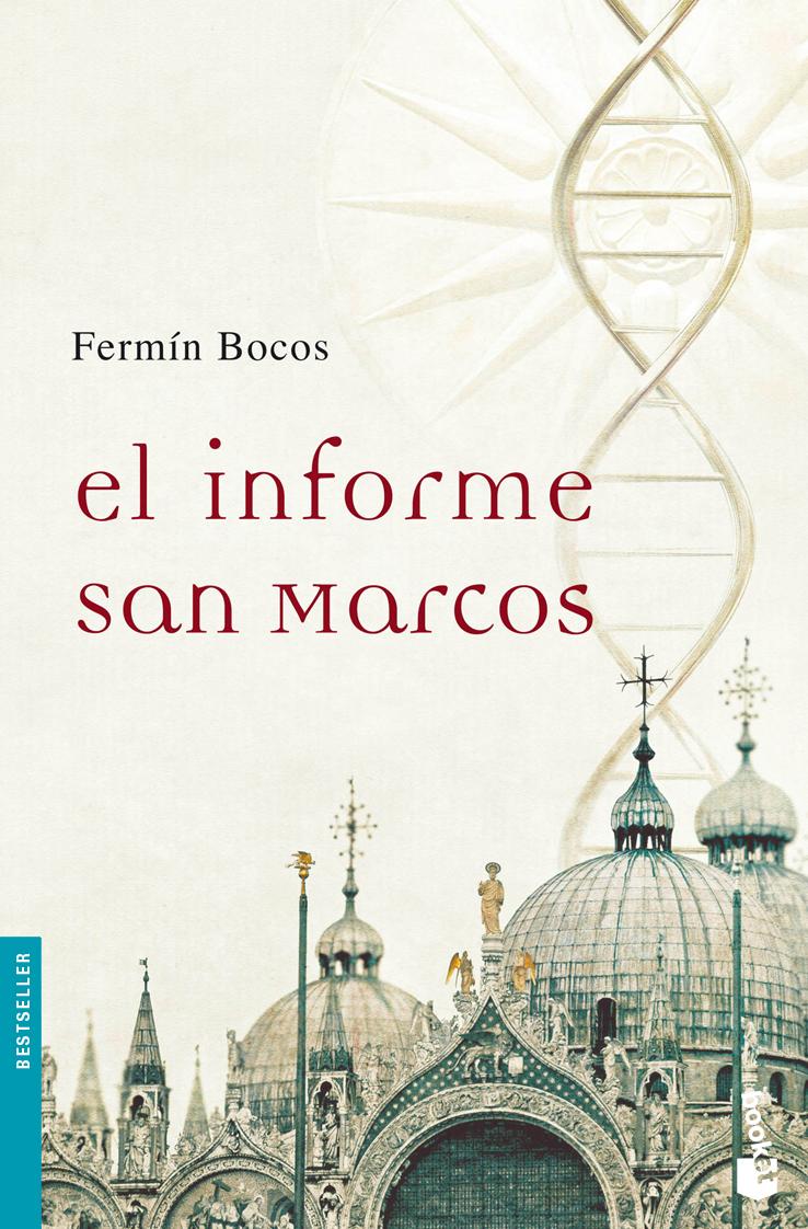 Resultado de imagen de El informe San Marcos, de Fermín Bocos