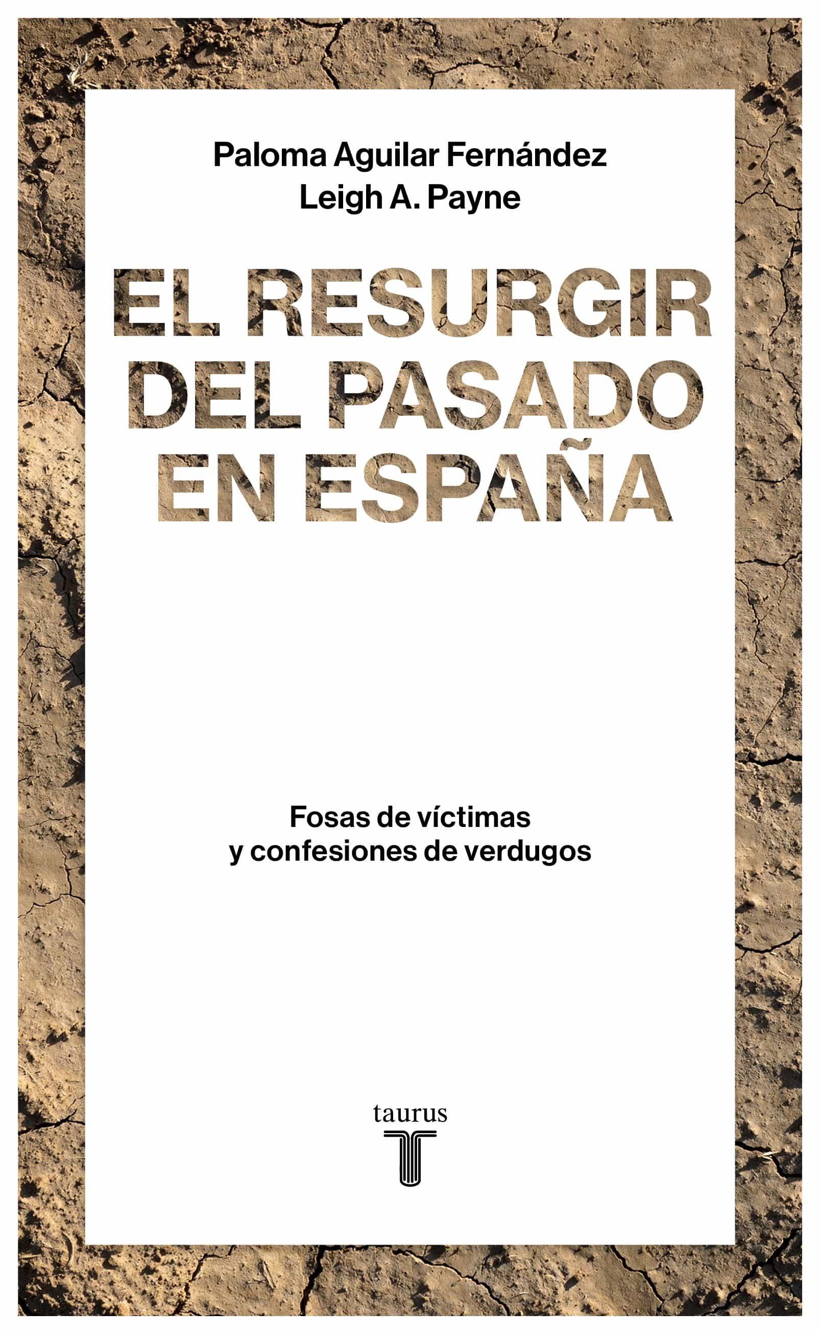 el resurgir del pasado en españa (ebook)-paloma aguilar fernandez-a. payne leigh-9788430619115