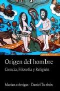 Origen Del Hombre: Ciencia, Filosofia Y Religion por Mariano Artigas epub