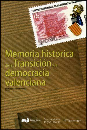 Memoria Historica De La Transicion Y La Democracia Valenciana por Benito Sanz epub