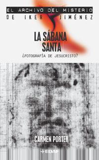La Sabana Santa: ¿fotografia De Jesucristo? por Carmen Porter