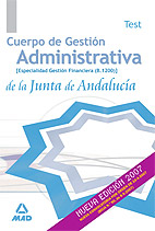 Cuerpo De Gestion Administrativa De La Junta De Andalucia. Especi Alidad Gestion Financiera (b1.200): Test por Vv.aa. epub
