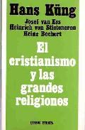 el cristianismo y las grandes religiones-hans kung-9788470574115