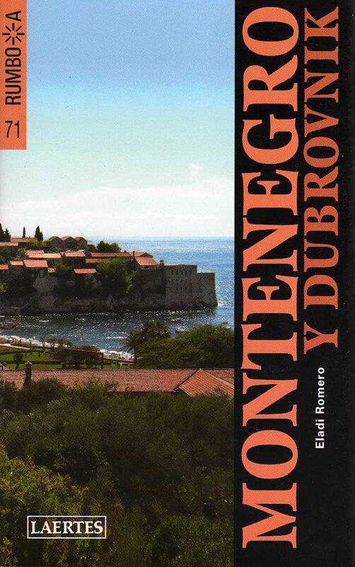 montenegro y dubrovnik 2009-eladi romero-9788475846415