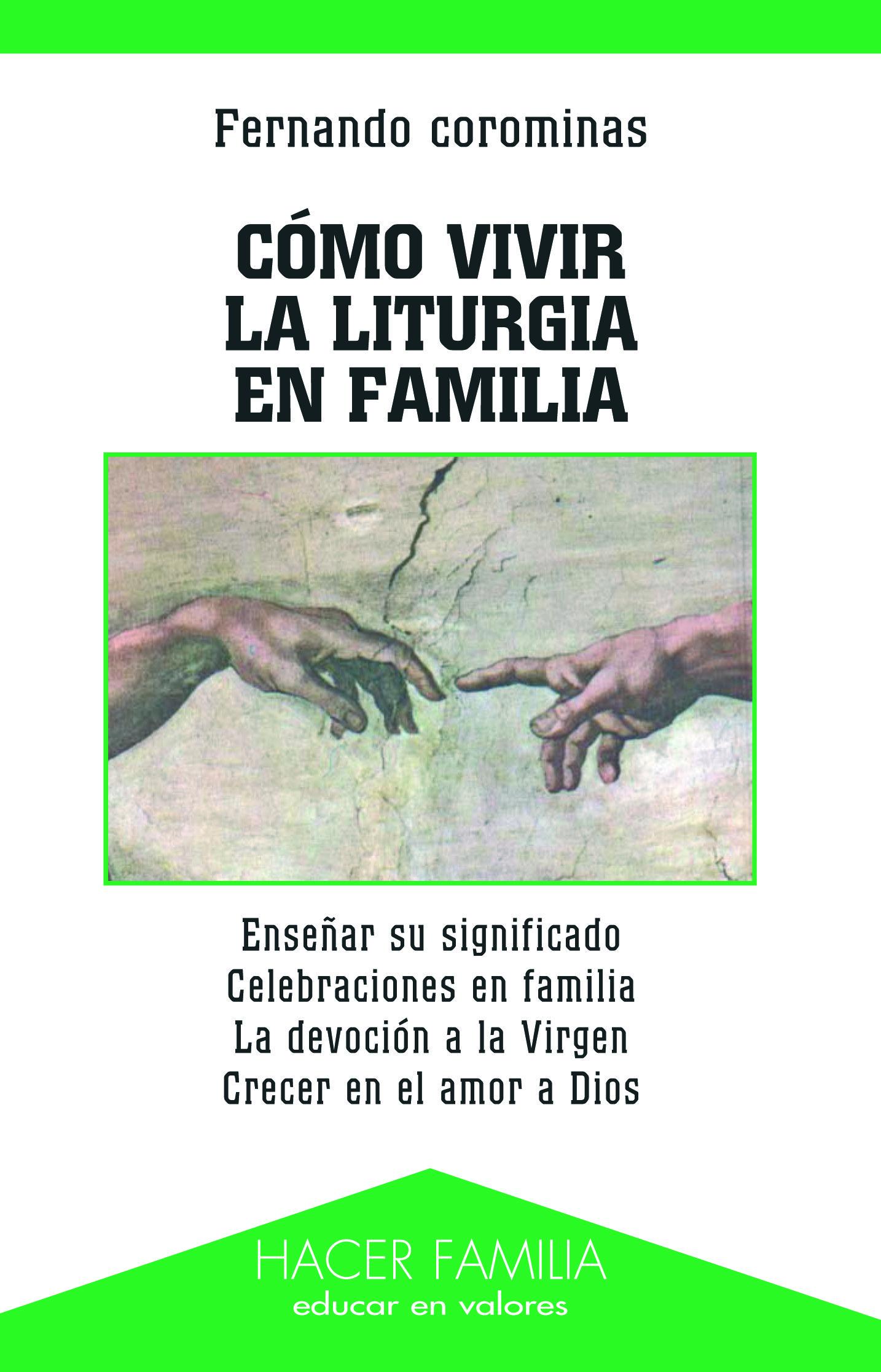 Como Vivir La Liturgia En Familia por Fernando Corominas