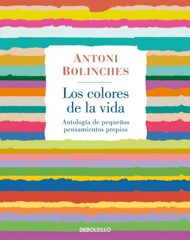 LOS COLORES DE LA VIDA | ANTONI BOLINCHES | Comprar libro 9788483468715