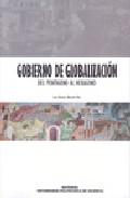 Gobierno De Globalizacion. Del Pentagono Al Hexagono por Luis Vicente Barcelo Vila epub