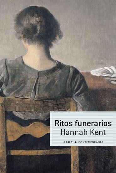 Ritos Funerarios por Hannah Kent
