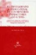 El Tratamiento Juridico-penal De Los Menores Infractores - Lo 8/2 006 por Ana Isabel Perez Machio epub