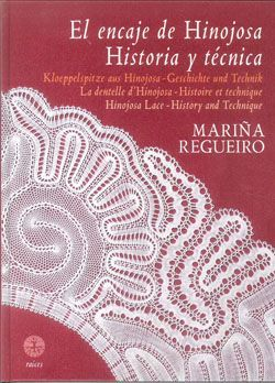 Encaje De Hinojosa Historia Y Tecnica por Marina Regueiro